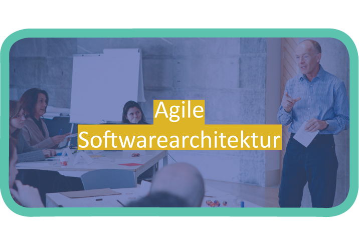 AGILA - Agile Softwarearchitektur